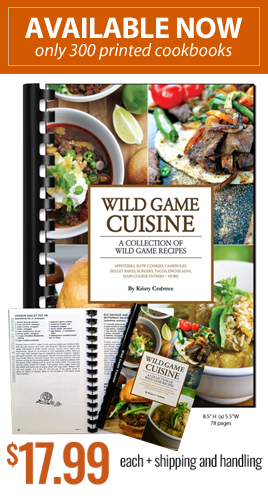 Buy a copy of The Wild Game Cuisine Cookbook